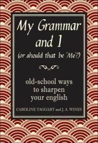 My Grammar and I