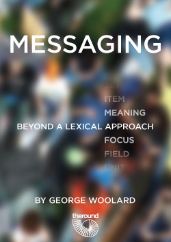 Messaging: Beyond a Lexical Approach