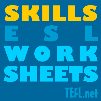 Skill-based ESL Worksheets